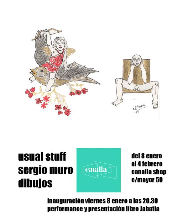 """Sergio Muro. Exposición de dibujos """"usual staff""""."""