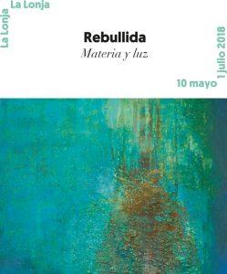 Carmelo Rebullida. Materia y luz.