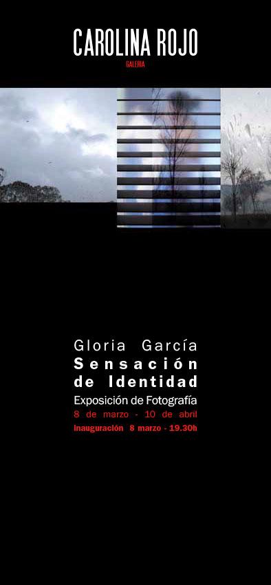 Gloria García. Sensación de identidad. Galería Carolina Rojo.